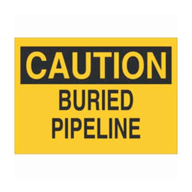 Brady Fiberglass Caution Sign: BURIED PIPELINE Black on yellow; Non-adhesive;