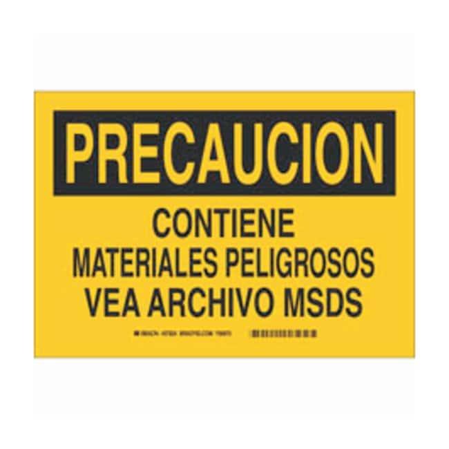Brady Aluminum Precaucion Sign: CONTIENE MATERIALES PELIGROSOS VEA ARCHIVO