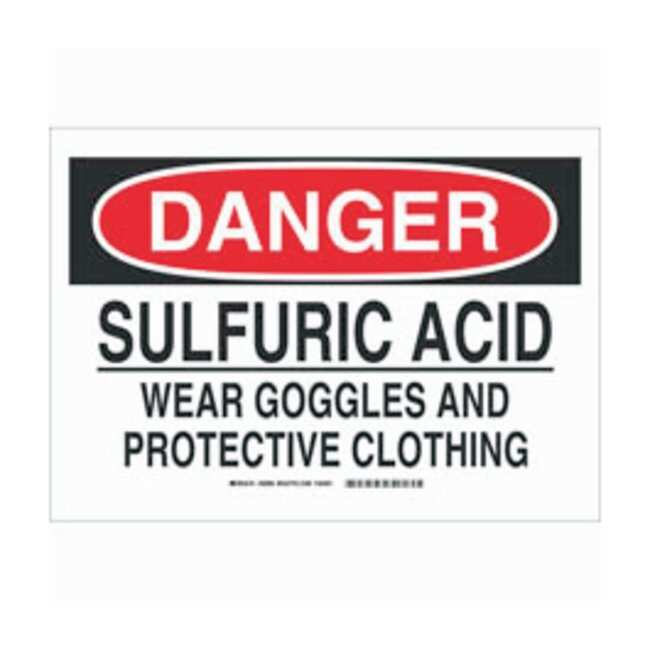 Brady Polyester Danger Sign: SULFURIC ACID WEAR GOGGLES AND PROTECTIVE