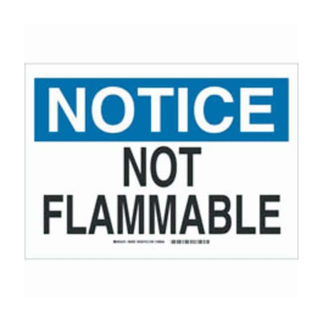 Brady Polystyrene Notice Sign: NOT FLAMMABLE Black/blue on white; Non-adhesive;