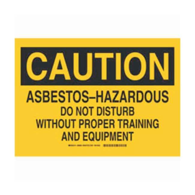 Brady Fiberglass Caution Sign: ABESTOS-HAZARDOUS DO NOT DISTURB WITHOUT