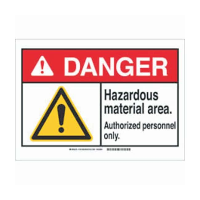 Brady Polyester Adhesive Danger Sign: HAZARDOUS MATERIAL AREA. AUTHORIZED