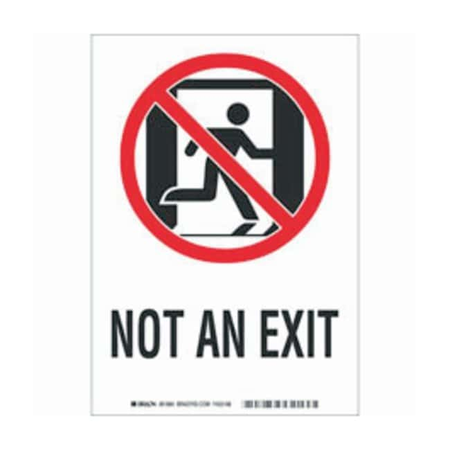 Brady Glowing Safety Sign: NOT AN EXIT:Gloves, Glasses and Safety:Facility