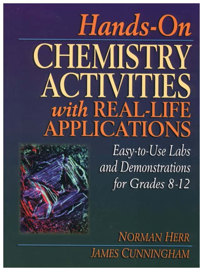 Hands-On Chemistry Activities with Real-Life Applications: Easy-to-Use Labs  and Demonstrations