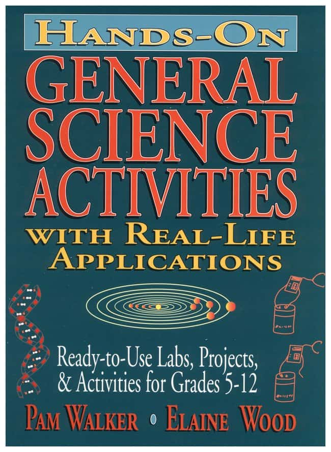 Hands-On General Science Activities with Real-Life Applications General