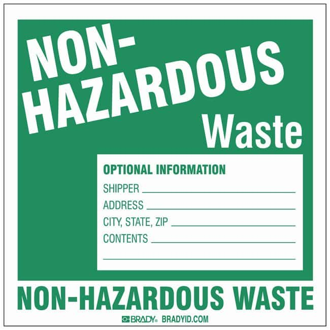 Brady Hazardous Waste Label: NON-HAZARDOUS WASTE 15.2 x 15.2cm (6 x 6 in.);