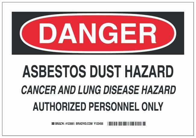 Brady Polyester Danger Sign: ASBESTOS DUST HAZARD CANCER AND LUNG DISEASE