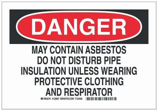 Brady Aluminum Danger Sign: MAY CONTAIN ASBESTOS DO NOT DISTURB PIPE INSULATION