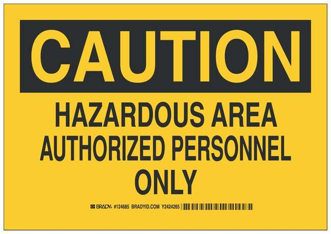 Brady Polyester Adhesive Warning Sign: HAZARDOUS AREA AUTHORIZED PERSONNEL
