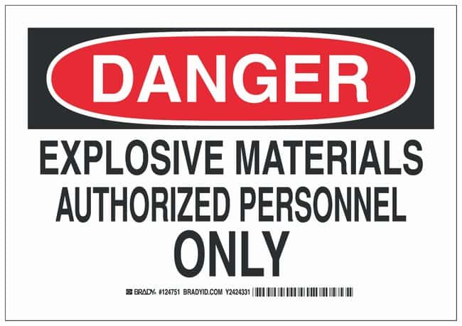 Brady Polystyrene Warning Sign: EXPLOSIVE MATERIALS AUTHORIZED PERSONNEL