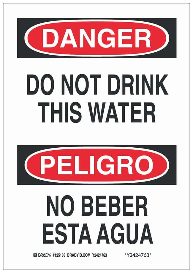 Brady Polystyrene Danger/ Peligro Sign: DO NOT DRINK THIS WATER/ NO BEBER