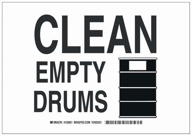 Brady Polystyrene Warning Sign: CLEAN EMPTY DRUMS Black on white; Non-adhesive;