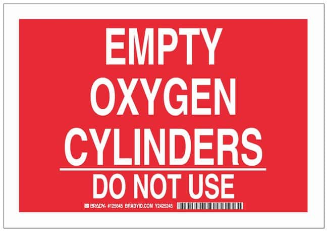 Brady Polyester Warning Sign: EMPTY OXYGEN CYLINDERS DO NOT USE:Gloves,
