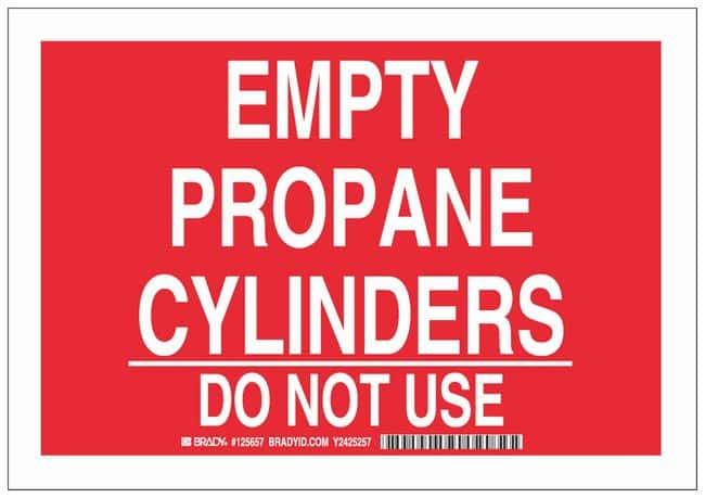 Brady Polyester Adhesive Warning Sign: EMPTY PROPANE CYLINDERS DO NOT USE:Gloves,