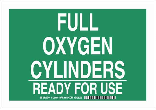Brady Polyester Warning Sign: FULL OXYGEN CYLINDERS READY FOR USE:Gloves,
