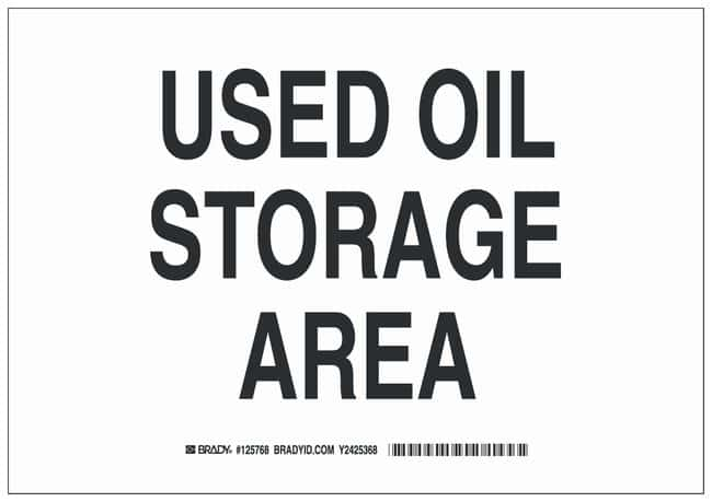 Brady Polyester Caution Sign: USED OIL STORAGE AREA Black on white; Cold