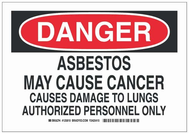 Brady Polyester Danger Sign: ASBESTOS MAY CAUSE CANCER CAUSES DAMAGE TO