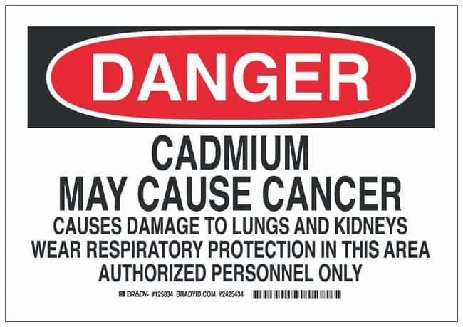 Brady Polyester Danger Sign: CADMIUM MAY CAUSE CANCER CAUSES DAMAGE TO