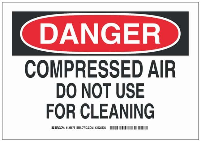 Brady Polyester Adhesive Warning Sign: COMPRESSED AIR DO NOT USE FOR CLEANING