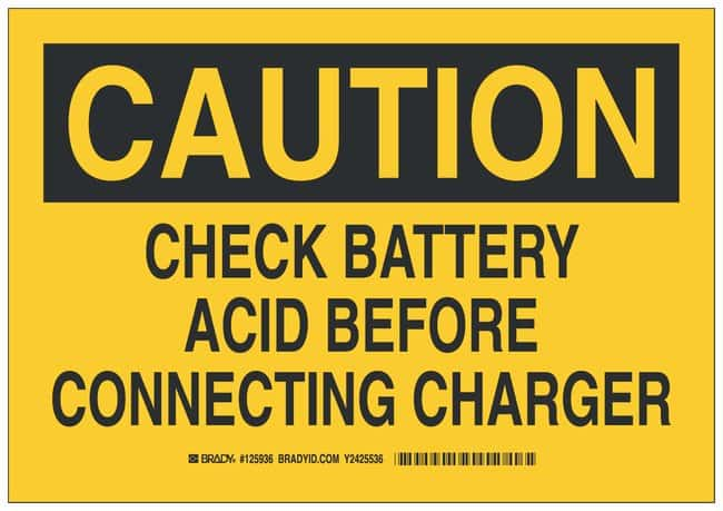 Brady Polyester Caution Sign: CHECK BATTERY ACID BEFORE CONNECTING CHARGER