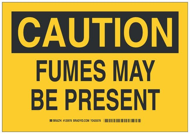 Brady Aluminum Caution Sign: FUMES MAY BE PRESENT Black on yellow; Non-adhesive;