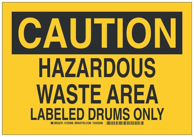 Brady Polyester Adhesive Warning Sign: HAZARDOUS WASTE AREA LABELED DRUMS