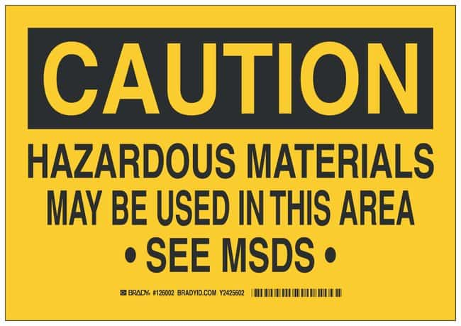 Brady Polystyrene Warning Sign: HAZARDOUS MATERIALS MAY BE USED IN THIS