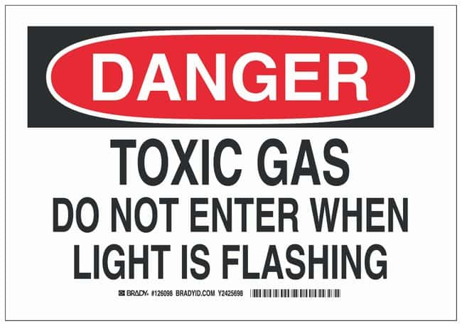Brady Polystyrene Danger Sign: TOXIC GAS DO NOT ENTER WHEN LIGHT IS FLASHING:Gloves,