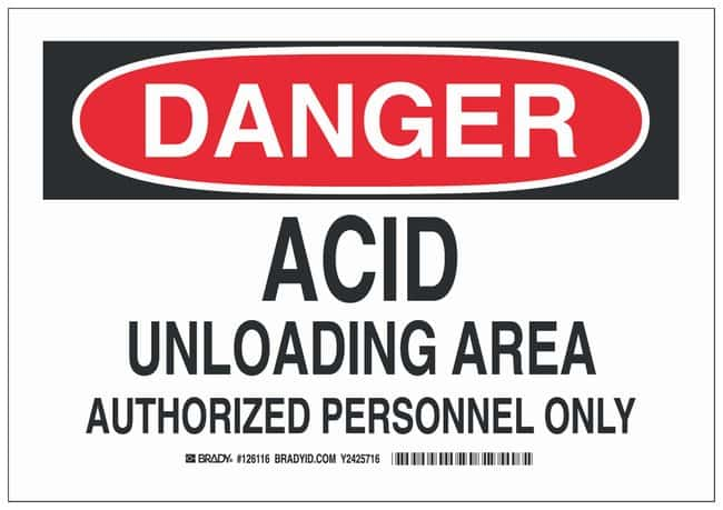 Brady Polyester Danger Sign: ACID UNLOADING AREA AUTHORIZED PERSONNEL ONLY