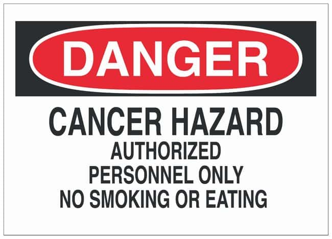 Brady Polystyrene Danger Sign: CANCER HAZARD AUTHORIZED PERSONNEL ONLY