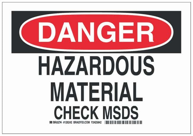 Brady Polyester Danger Sign: HAZARDOUS MATERIAL CHECK MSDS:Gloves, Glasses