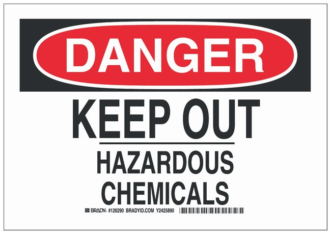 Brady Polyester Danger Sign: KEEP OUT HAZARDOUS CHEMICALS Black/red on