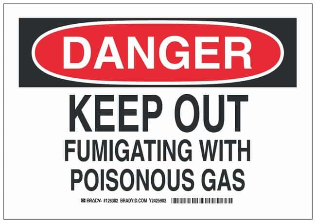 Brady Polyester Danger Sign: KEEP OUT FUMIGATING WITH POISONOUS GAS Black/red