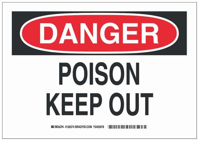 Brady Aluminum Danger Sign: POISON KEEP OUT Black/red on white; Non-adhesive;