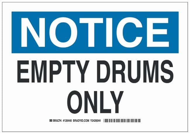Brady Aluminum Notice Sign: EMPTY DRUMS ONLY Black/blue on white; Non-adhesive;