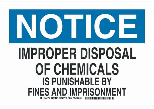 Brady Polyester Notice Sign: IMPROPER DISPOSAL OF CHEMICALS IS PUNISHABLE