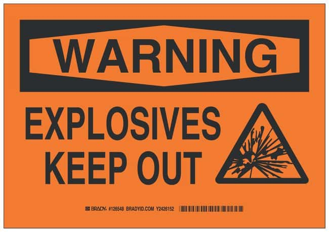 Brady Polystyrene Warning Sign: EXPLOSIVES KEEP OUT:Gloves, Glasses and