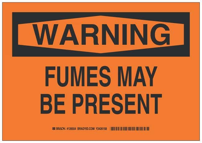 Brady Polyester Warning Sign: FUMES MAY BE PRESENT Black on orange; Cold