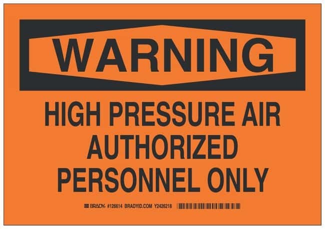 Brady Polyester Adhesive Warning Sign: HIGH PRESSURE AIR AUTHORIZED PERSONNEL