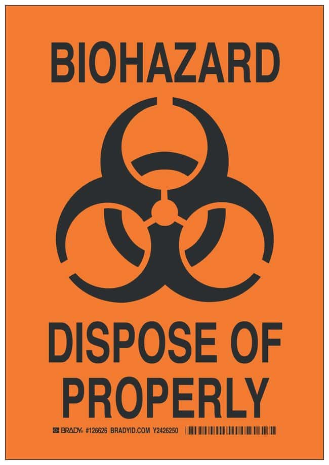 Brady Polyester Caution Sign: BIOHAZARD DISPOSE OF PROPERLY Black on orange;