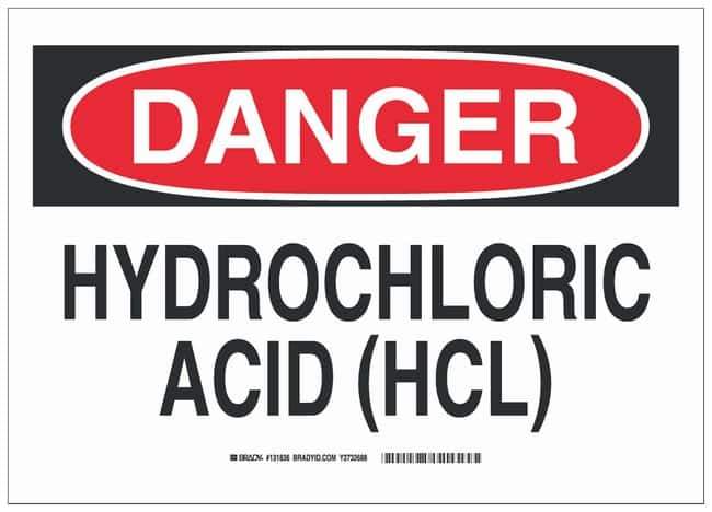 Brady Aluminum Danger Sign: HYDROCHLORIC ACID (HCL) Black/red on white;