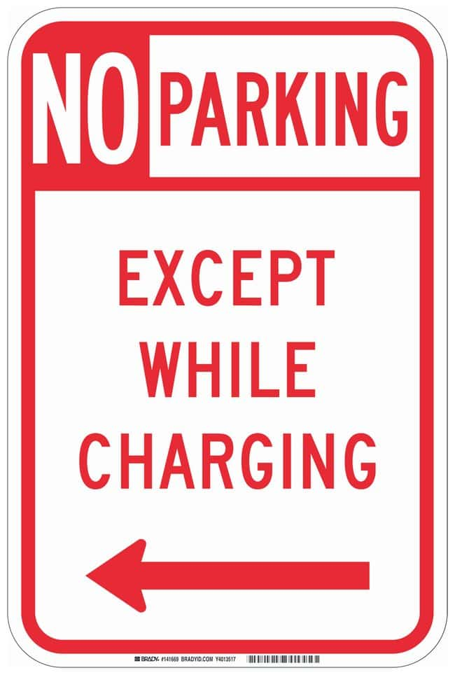 Brady Reflective Aluminum Sign: NO PARKING EXCEPT WHILE CHARGING, right
