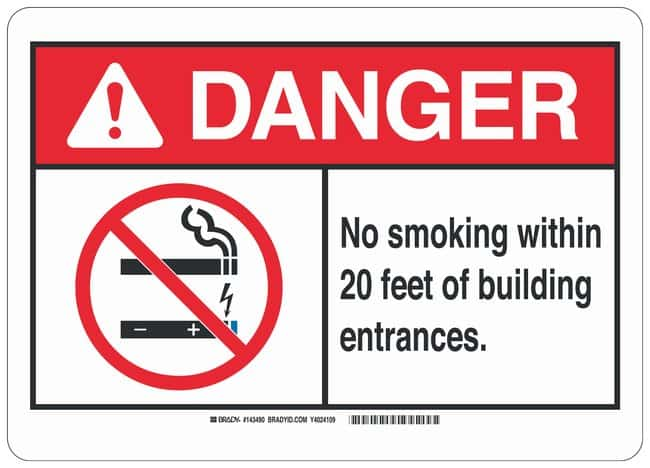 Brady Aluminum No Smoking Sign: NO SMOKING WITHIN 20 FEET OF BUILDING ENTRANCES.:Gloves,