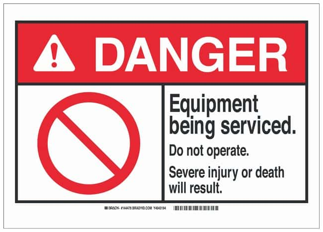 Brady Polyester Lockout Tagout Sign: EQUIPMENT BEING SERVICED. DO NOT OPERATE.