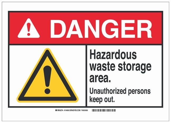 Brady Aluminum Danger Sign: HAZARDOUS WASTE STORAGE AREA. UNAUTHORIZED