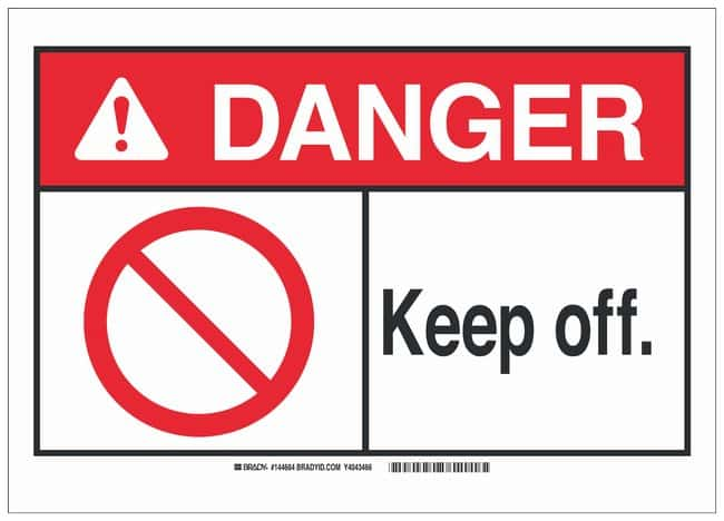 Brady Plastic ANSI Danger Sign: KEEP OFF.:Gloves, Glasses and Safety:Facility
