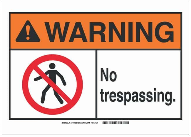 Brady Aluminum ANSI Warning Sign: NO TRESPASSING.:Gloves, Glasses and Safety:Facility