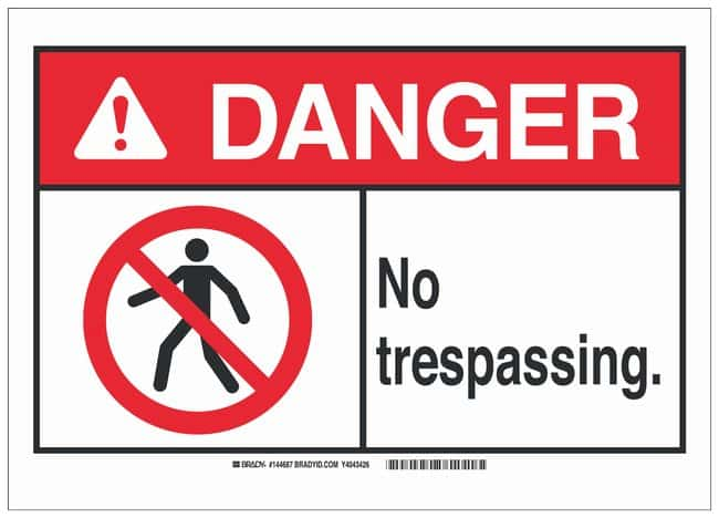 Brady Polystyrene ANSI Danger Sign: NO TRESPASSING.:Gloves, Glasses and