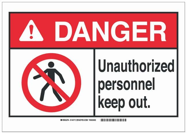 Brady Polystyrene ANSI Danger Sign: UNAUTHORIZED PERSONNEL KEEP OUT.:Gloves,