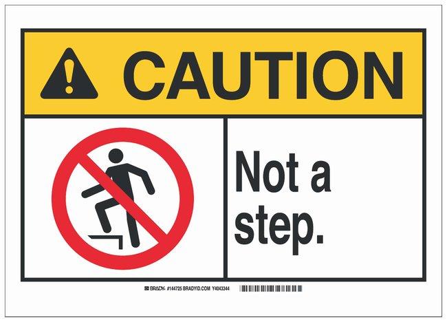 Brady Polystyrene ANSI Sign: NOT A STEP:Gloves, Glasses and Safety:Facility